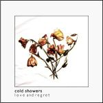 cold showers love and regret lp 2012 dais records