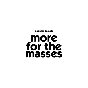 people's temple more for the masses lp 2012 hozac records