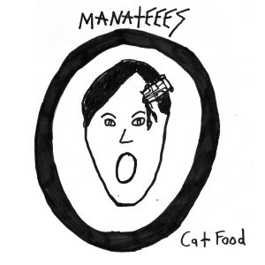 manateees cat food 7 goner records 2013