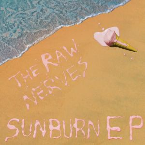 raw nerves 112 records sunburn ep 2013