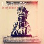 travel check wild tropics 7 howlin banana records 2013