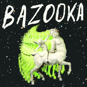bazooka st lp 2013 slovenly