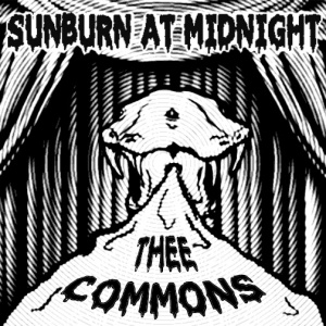 thee commons sunburn at midnight ep 2013