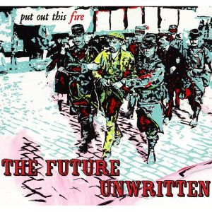future unwritten put out this fire 2013 relay records