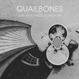 quailbones lord dion's house of discovery 7 ghost orchard records 2013