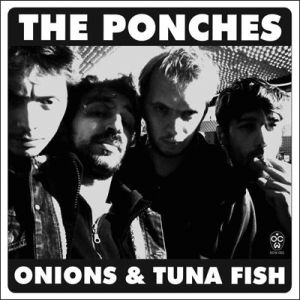 ponches onions and tuna fish 7 one chord wonder 2013