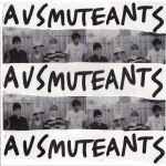 ausmuteants amusements lp 2013 aarght records