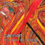 cannon it's cool no worries 7 ep 2013 bon voyage records
