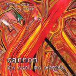 cannon it's cool no worries 7 ep 2013 bon voyage records