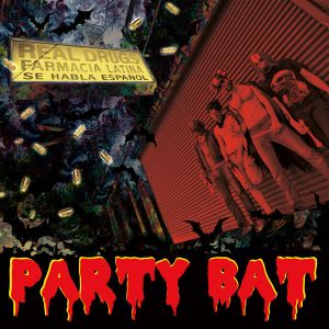 party bat real drugs lp tic tac totally 2013