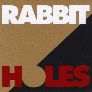rabbit holes it's not alright 7 big action records 2013