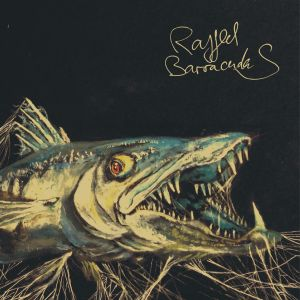ragged barracudas st 7 who can you trust records 2014