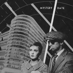 mystery date you and your sister 7 pinata records 2014