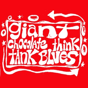 always red society giant chocolate think tank blues hope for the tape deck CS 2014