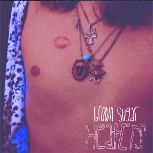 heaters brown sugar ep 2014 self released