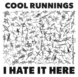 cool runnings I hate it here ep 2014