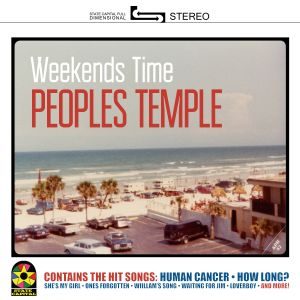 people's temple weekends time state capital records 2014
