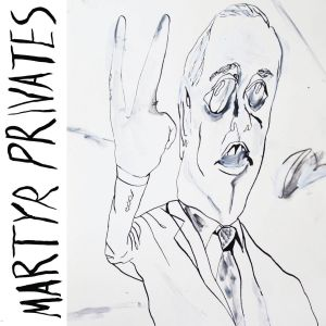 martyr privates st lp bedroom suck records 2014