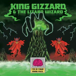 king gizzard lizard wizard i'm in your mind fuzz castle face flightless records 2014