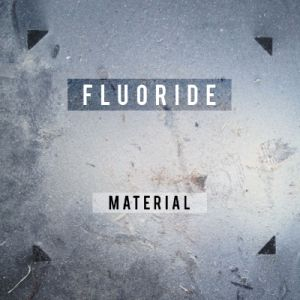 fluoride material lp bayonet records 2015