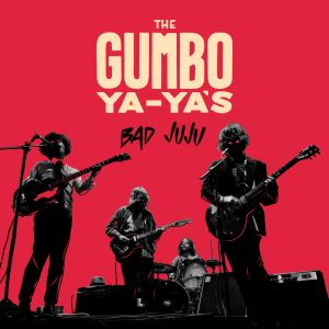 gumbo ya ya's bad juju ep self released 2015