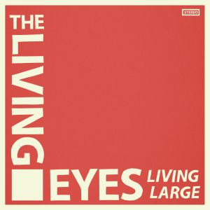 living eyes living large lp anti fade agitated records 2015