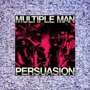multiple man persuasion 12 ep burka for everybody records 2015