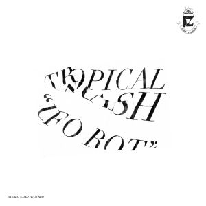 tropical trash ufo rot lp load records riot season 2015
