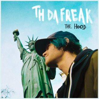 TH da freak the hood lp howlin banana records 2018