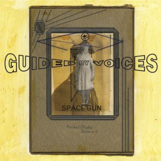 guided by voices space gun gbv records 2018